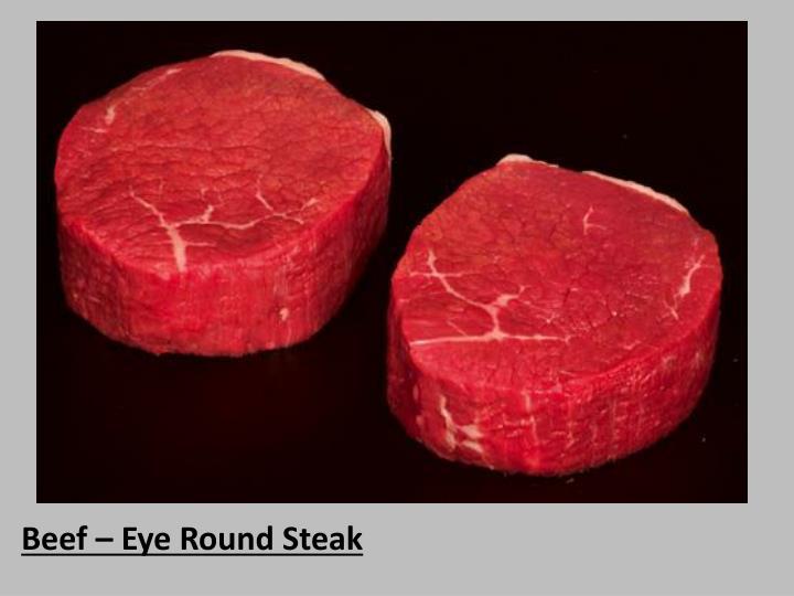 Beef – Eye Round Steak