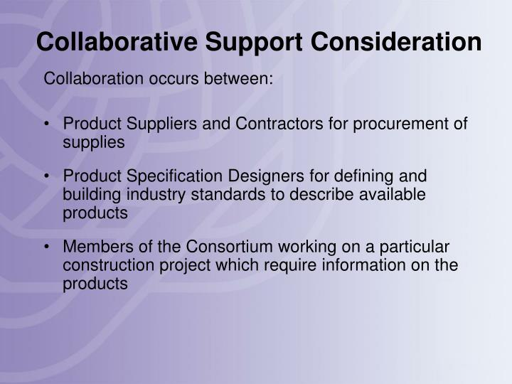 Collaborative Support Consideration