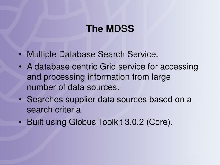 The MDSS