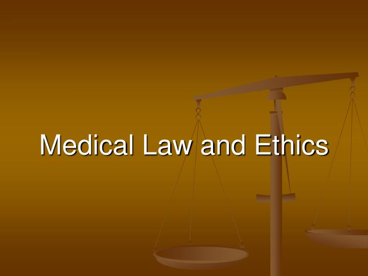 medical law and ethics n.
