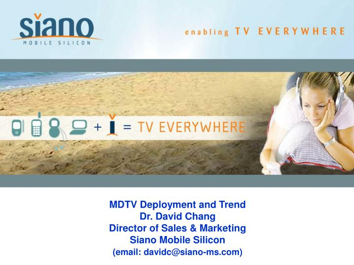 MDTV Deployment and Trend