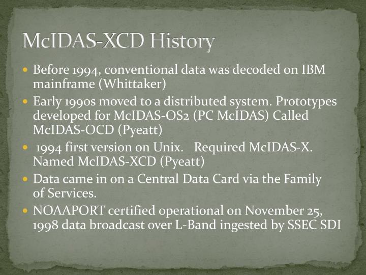 Mcidas xcd history