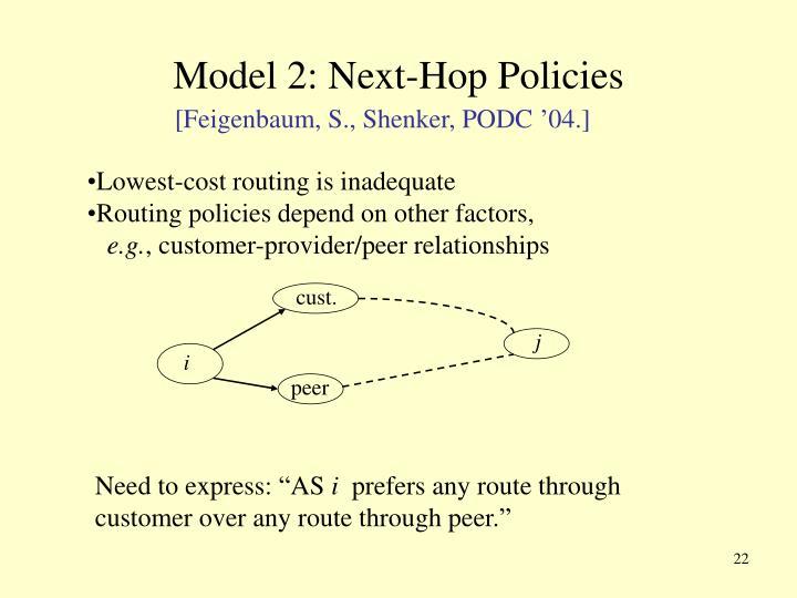Model 2: Next-Hop Policies