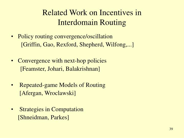 Related Work on Incentives in