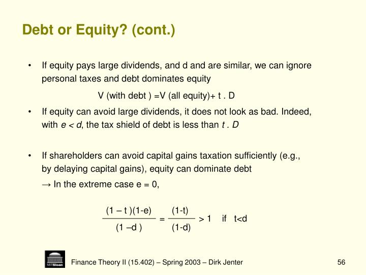 Debt or Equity? (cont.)