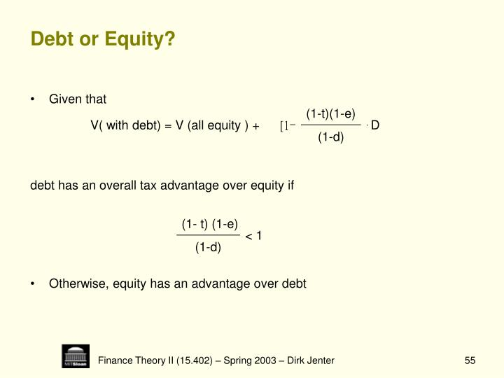 Debt or Equity?