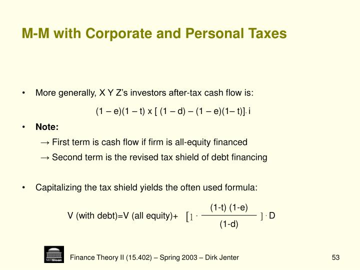 M-M with Corporate and Personal Taxes