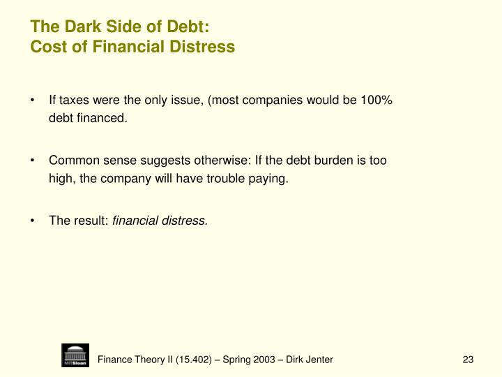 The Dark Side of Debt: