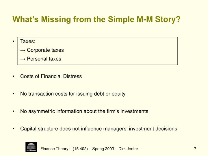 What's Missing from the Simple M-M Story?