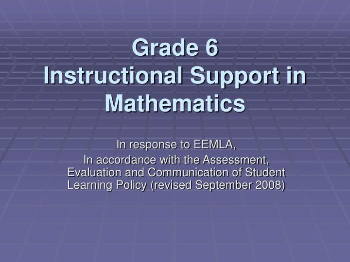 Grade 6 instructional support in mathematics