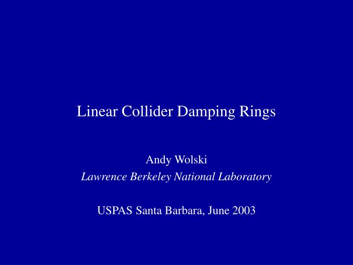 linear collider damping rings