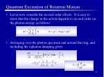 quantum excitation of betatron motion