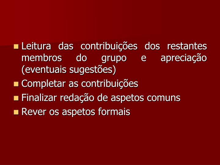 Leitura das contribuições dos restantes membros do grupo e apreciação (eventuais sugestões)