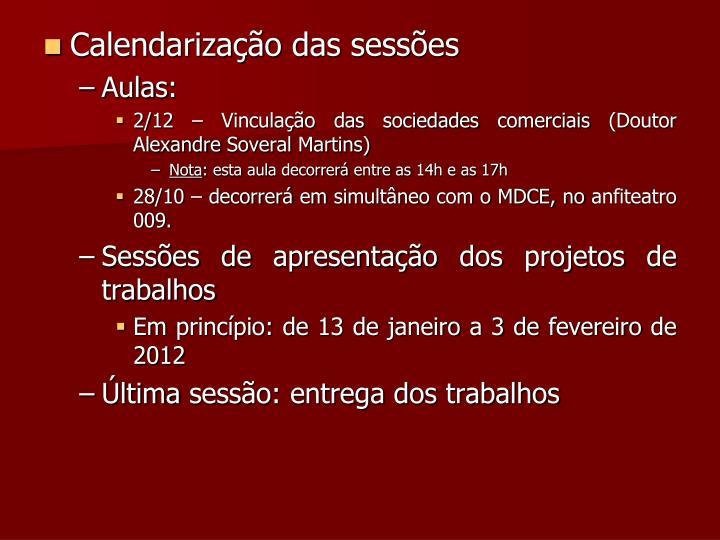 Calendarização das sessões