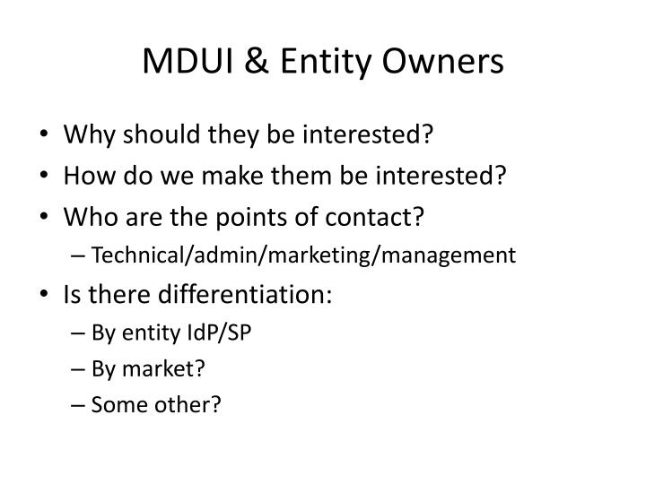 MDUI & Entity Owners