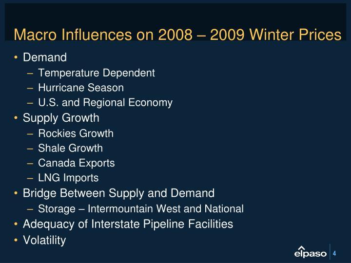 Macro Influences on 2008 – 2009 Winter Prices
