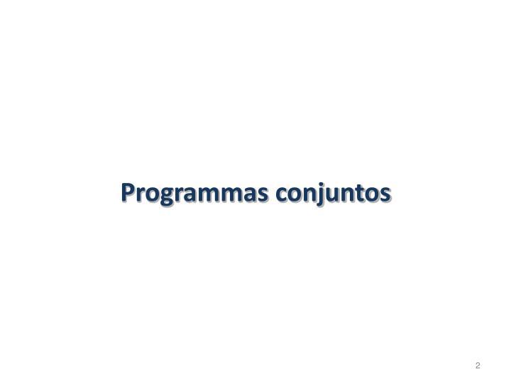Programmas conjuntos