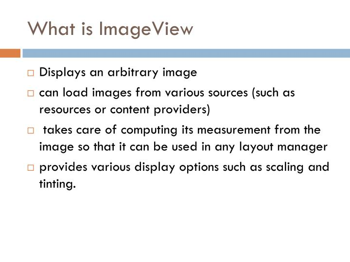 What is ImageView