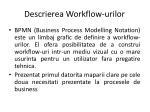 descrierea workflow urilor