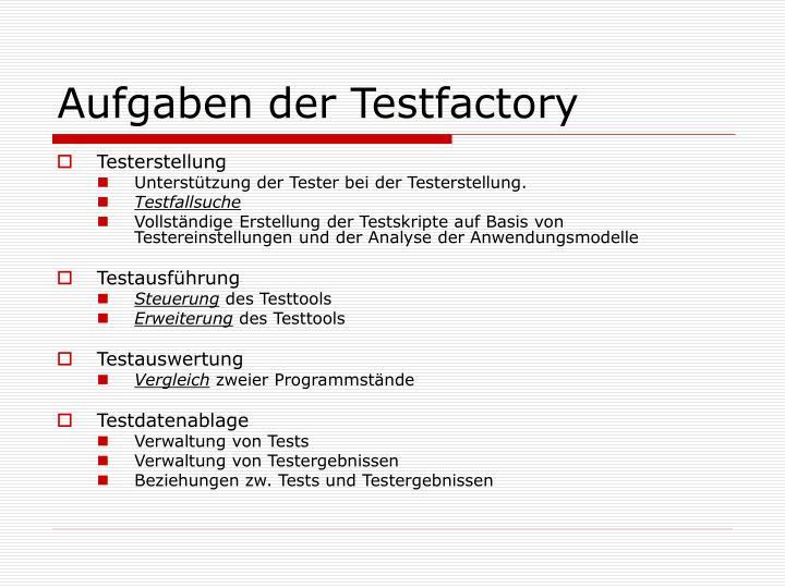 Aufgaben der Testfactory