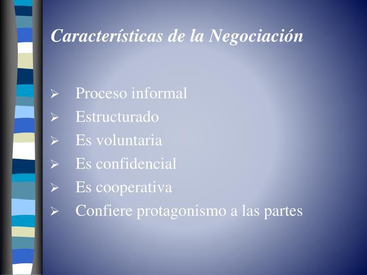 Características de la Negociación