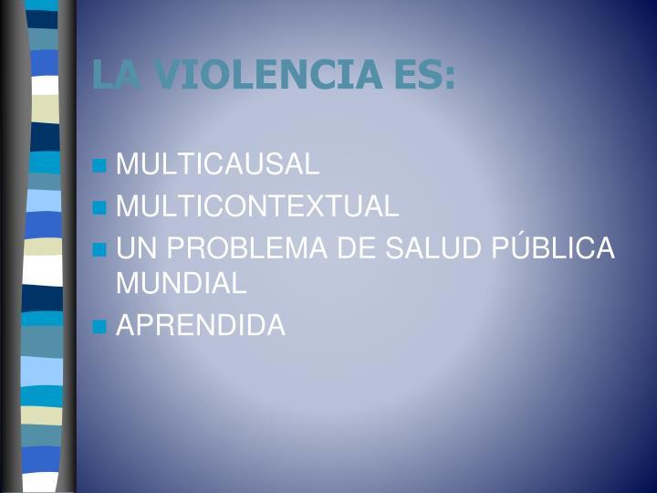 La violencia es
