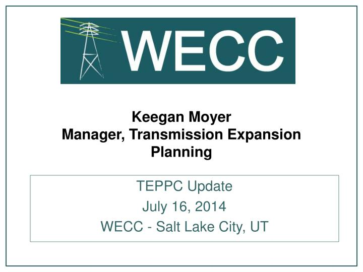 Keegan moyer manager transmission expansion planning