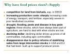 why have food prices risen supply
