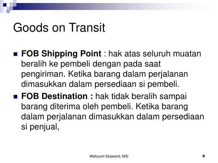 Goods on Transit