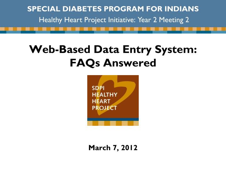 web based data entry system faqs answered