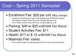 cost spring 2011 semester