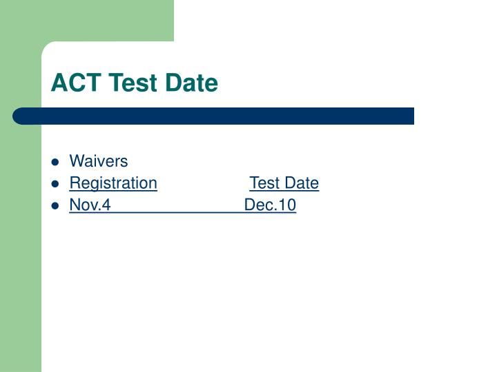 ACT Test Date