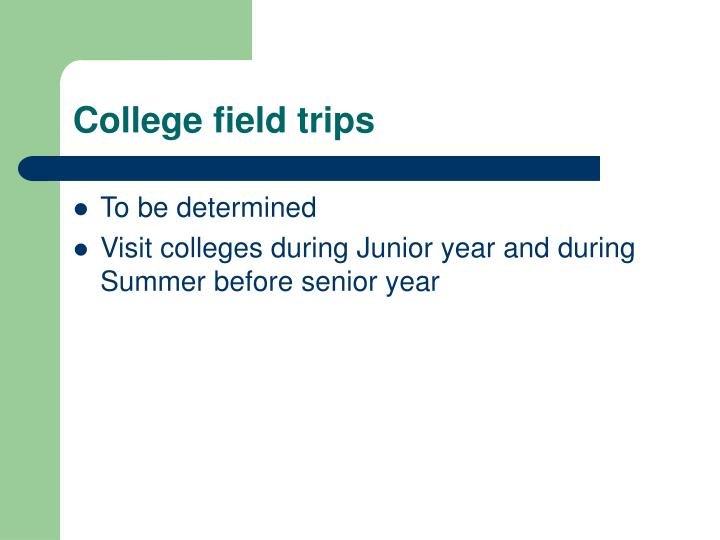 College field trips