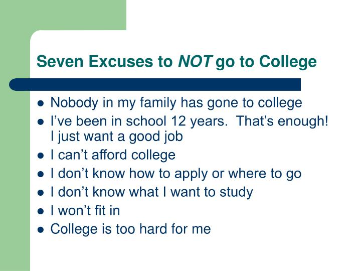 Seven Excuses to