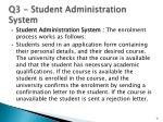 q3 student administration system