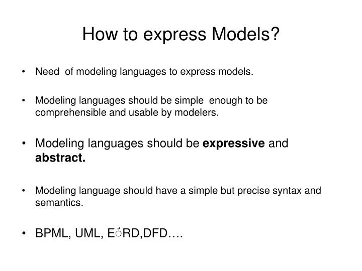 How to express Models?