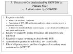 3 process to get authorized by ogwdw as primary user a authorization by ogwdw