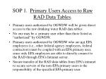 sop 1 primary users access to raw rad data tables