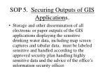 sop 5 securing outputs of gis application s