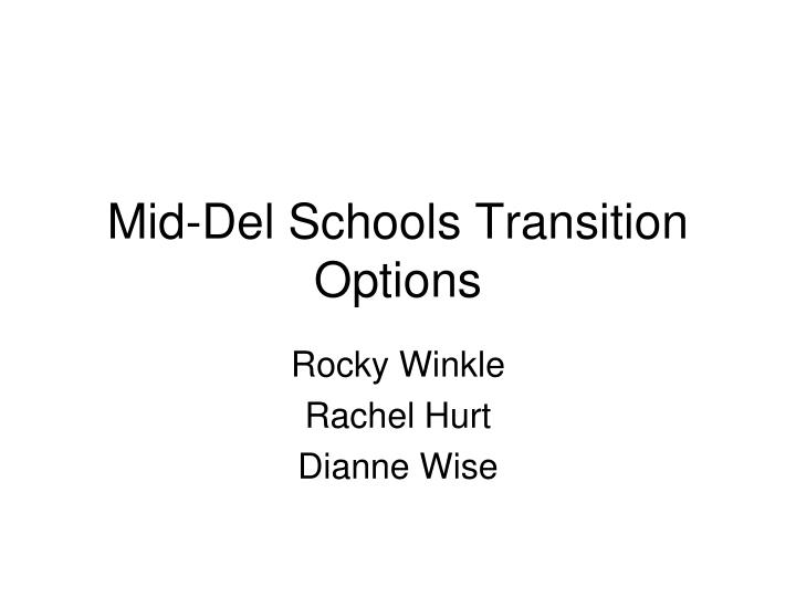 mid del schools transition options