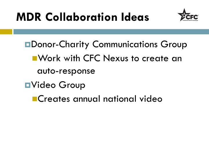 MDR Collaboration Ideas