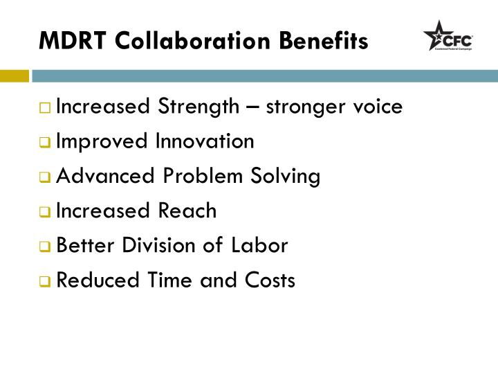 Mdrt collaboration benefits
