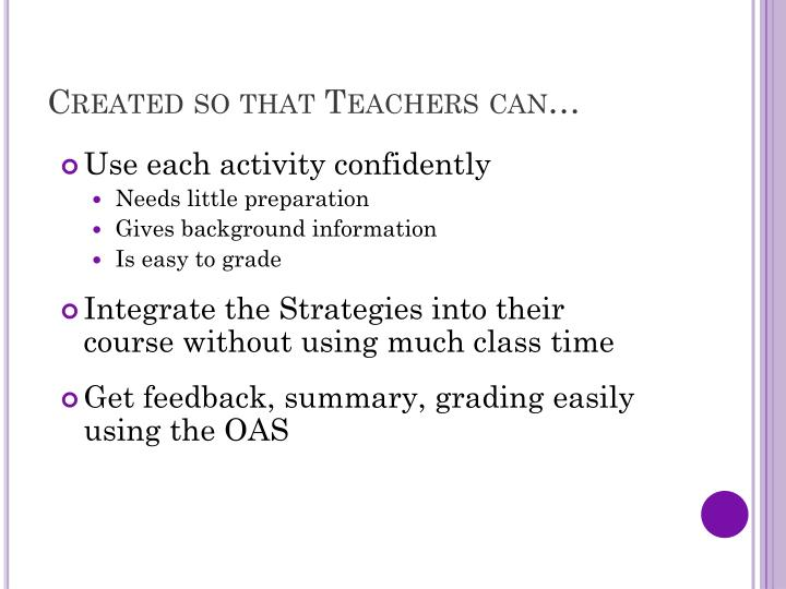 Created so that Teachers can…