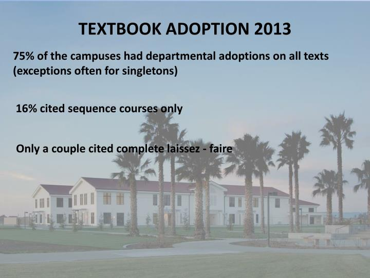 TEXTBOOK ADOPTION 2013
