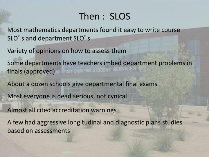 Then :  SLOS