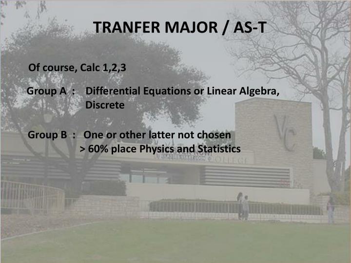 TRANFER MAJOR / AS-T