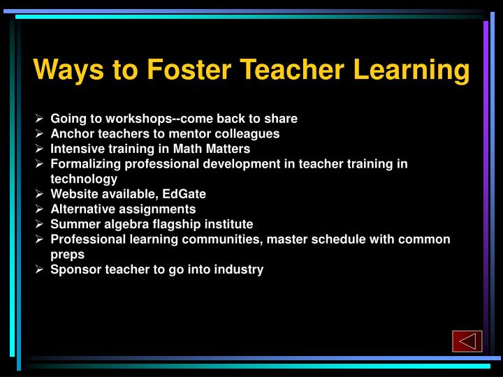 Ways to Foster Teacher Learning