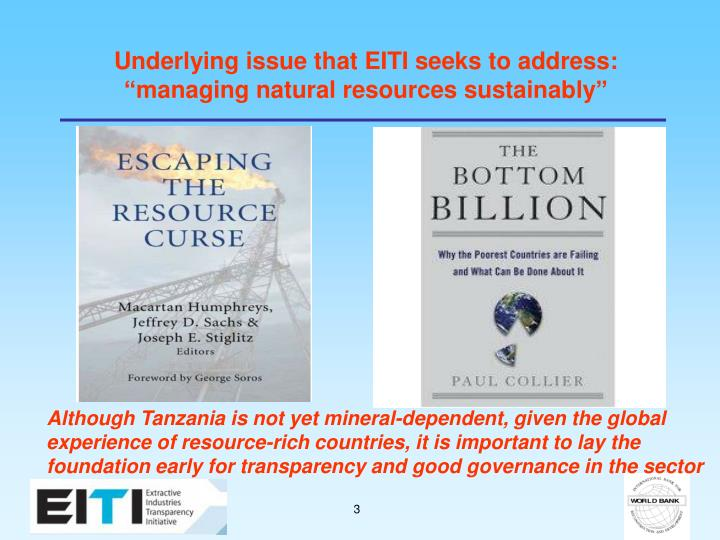 """Underlying issue that EITI seeks to address: """"managing natural resources sustainably"""""""