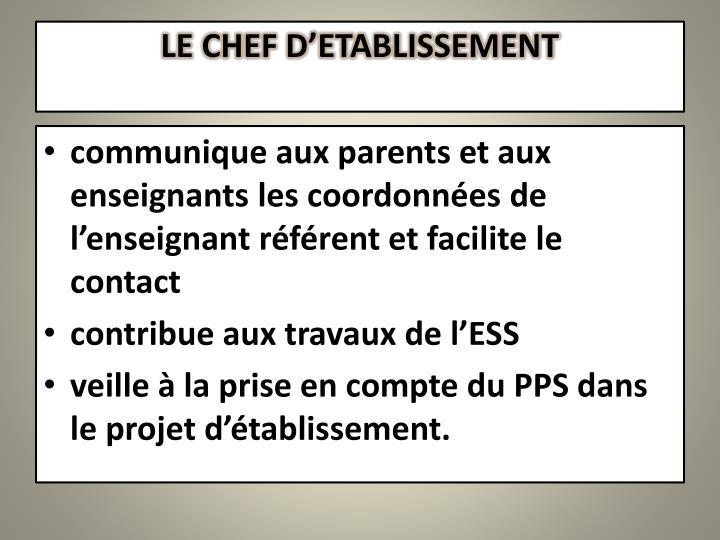 LE CHEF D'ETABLISSEMENT