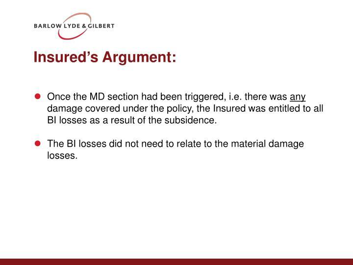 Insured's Argument: